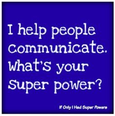 Everyone should have a super power!